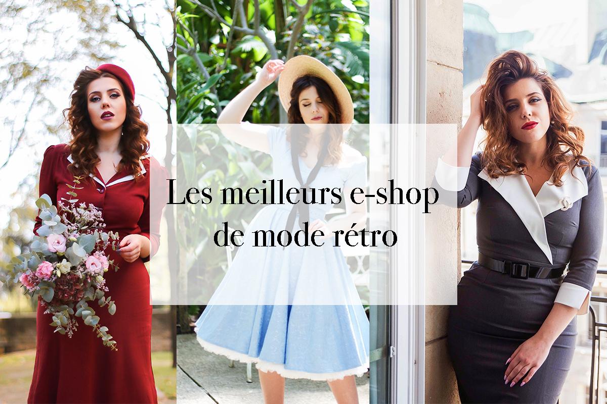 LES MEILLEURS E-SHOP DE MODE RETRO