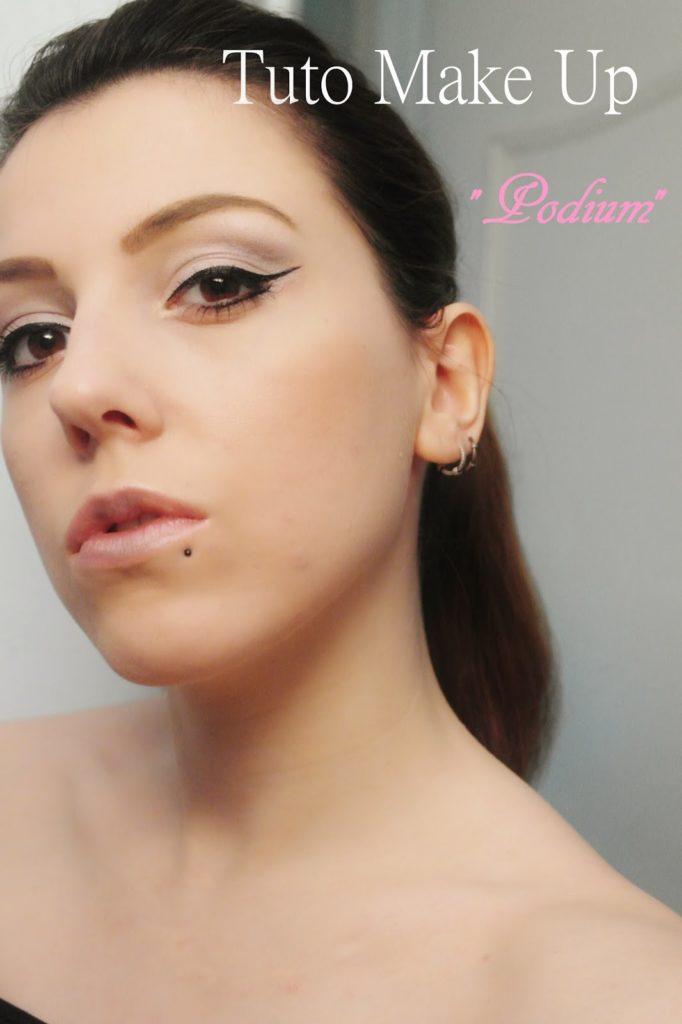 Tuto Make Up: Podium